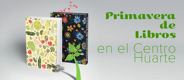 Primavera de libros en el Centro Huarte. Talleres y actividades para ...
